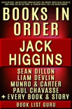 Jack Higgins Book in Order: Sean Dillon series, Liam Devlin series, Munro and Carter, Paul Chavasse, Martin Fallon, Nick Miller, Simon Vaughn, Rick and Jade Chance, all standalone novels, plus a Jack Higgins biography. book summary, reviews and downlod