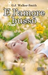 E l'amore bussò book summary, reviews and downlod