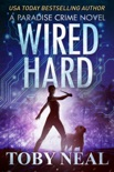 Wired Hard book summary, reviews and download