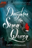 Daughter of the Siren Queen book summary, reviews and download