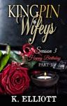 Kingpin Wifeys Season 3 Part 3 Happy Birthday