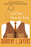 Lord Peter Views the Body book summary, reviews and downlod