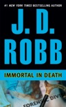Immortal in Death book summary, reviews and download