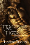 Tempting the Tiger book summary, reviews and downlod