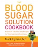 The Blood Sugar Solution Cookbook book summary, reviews and downlod