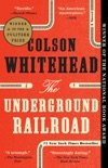 The Underground Railroad book summary, reviews and downlod