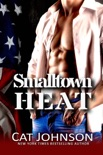 Smalltown Heat book summary, reviews and downlod