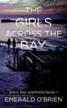 The Girls Across the Bay book summary, reviews and download