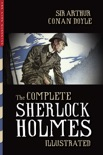 The Complete Sherlock Holmes (Illustrated) book summary, reviews and downlod