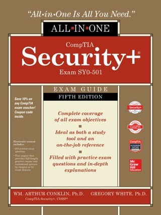 CompTIA Security+ All-in-One Exam Guide, Fifth Edition (Exam SY0-501) by Wm. Arthur Conklin, Greg White, Dwayne Williams, Chuck Cothren & Roger L. Davis E-Book Download