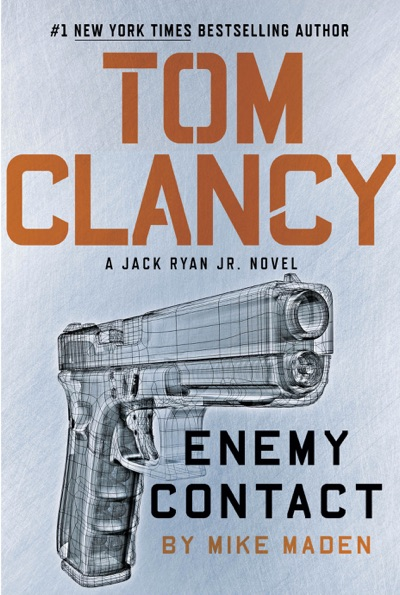 Tom Clancy Enemy Contact by Mike Maden Book Summary, Reviews and E-Book Download