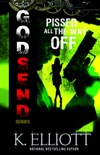 Godsend 3: Pissed All The Way Off book summary, reviews and downlod