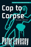 Cop to Corpse book summary, reviews and download