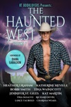 RT Booklovers Presents: The Haunted West Volume 1 book summary, reviews and downlod