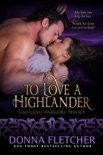 To Love A Highlander book summary, reviews and download