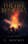 The Fire Bringers: An I Bring the Fire Short Story book summary, reviews and downlod