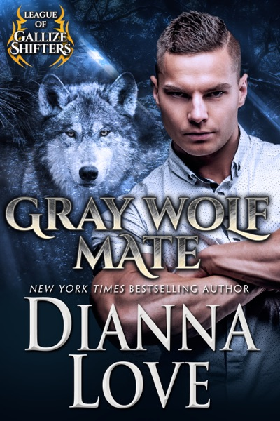Gray Wolf Mate: League of Gallize Shifters by Dianna Love Book Summary, Reviews and E-Book Download
