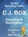 C.J. Box: Series Reading Order - with Summaries & Checklist - Compiled by Albie Berk book summary, reviews and downlod