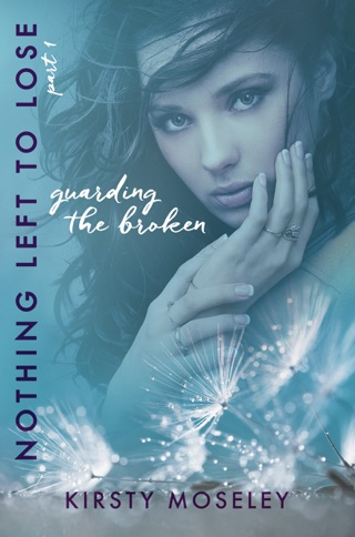Guarding the Broken (Nothing Left to Lose, Part 1) by Smashwords, Inc. book summary, reviews and downlod
