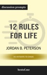 12 Rules for Life: An Antidote to Chaos by Jordan B. Peterson (Discussion Prompts) book summary, reviews and downlod