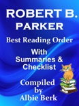 Robert B. Parker: Best Reading Order - with Summaries & Checklist book summary, reviews and downlod