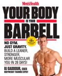 Men's Health Your Body Is Your Barbell book summary, reviews and download