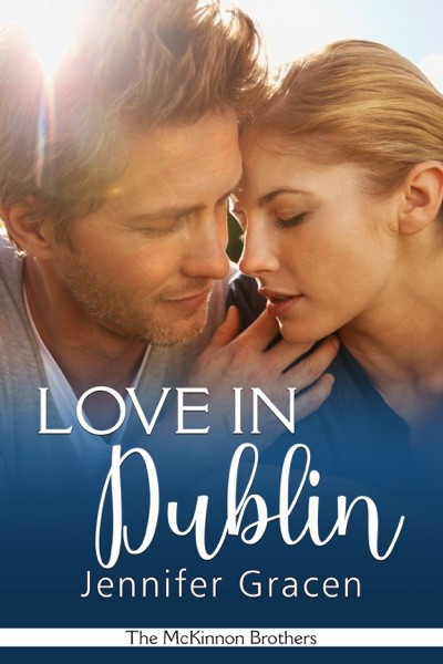 Love in Dublin by Jennifer Gracen Book Summary, Reviews and E-Book Download