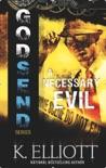 Godsend 1: A Necessary Evil book summary, reviews and downlod