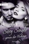 Sexy Single - genau der Richtige book summary, reviews and downlod