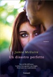 Un disastro perfetto book summary, reviews and downlod
