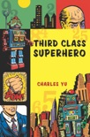 Third Class Superhero book summary, reviews and downlod