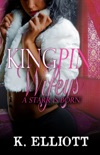 Kingpin Wifeys Part 7: Who Do You Love? book summary, reviews and downlod