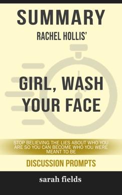 Summary: Rachel Hollis' Girl, Wash Your Face E-Book Download