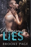 Dangerous Lies - Book Three book summary, reviews and downlod