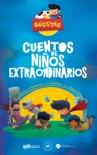 Cuentos de Niños Extraordinarios book summary, reviews and download