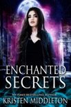Enchanted Secrets book summary, reviews and downlod