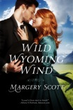 Wild Wyoming Wind book summary, reviews and downlod