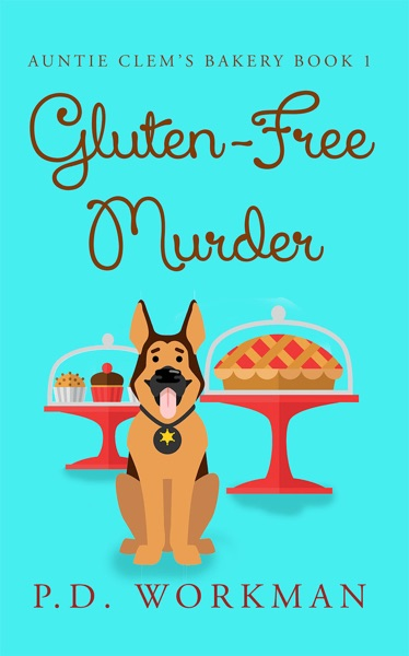 Gluten-Free Murder by P.D. Workman Book Summary, Reviews and E-Book Download