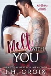 Melt With You book summary, reviews and downlod