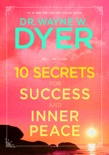 10 Secrets for Success and Inner Peace book summary, reviews and downlod