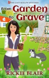 From Garden to Grave book summary, reviews and download