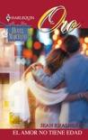 El amor no tiene edad book summary, reviews and downlod