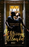 No Strings Allowed: a Novella book summary, reviews and downlod