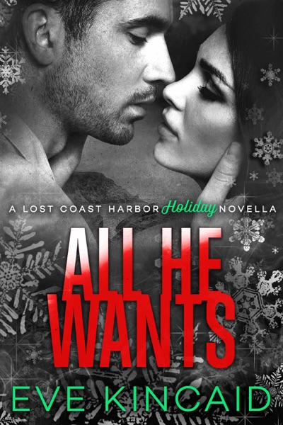 All He Wants by Eve Kincaid Book Summary, Reviews and E-Book Download