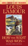 How the West Was Won (Louis L'Amour's Lost Treasures) book summary, reviews and download
