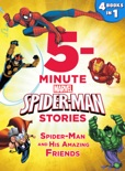 5-Minute Spider-Man Stories: Spider-Man and his Amazing Friends book summary, reviews and download