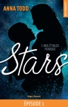 Stars - tome 1 Nos étoiles perdues épisode 1 book summary, reviews and downlod