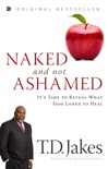 Naked and Not Ashamed book summary, reviews and downlod