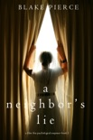 A Neighbor's Lie (A Chloe Fine Psychological Suspense Mystery—Book 2) book summary, reviews and downlod