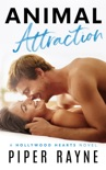 Animal Attraction (Hollywood Hearts Book 2) book summary, reviews and downlod
